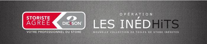 Dickson : Opération LES INÉDHITS - Nouvelle collection de toiles de store INÉDHITS
